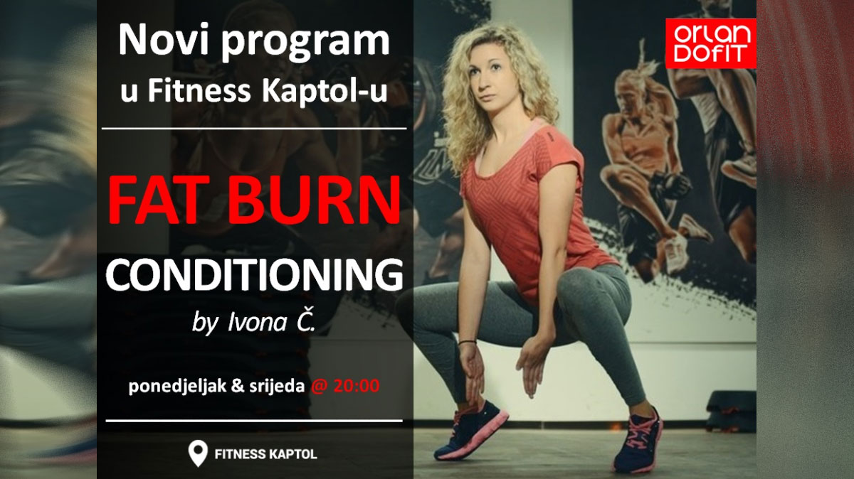 Fat Burn Conditioning – NOVI grupni program u Fitness Kaptolu