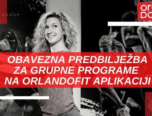 Početak grupnih programa 18.05. uz obaveznu predbilježbu na OrlandoFit aplikaciji