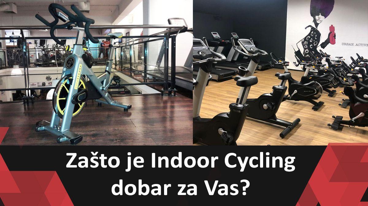 Zašto je Indoor Cycling dobar za Vas?